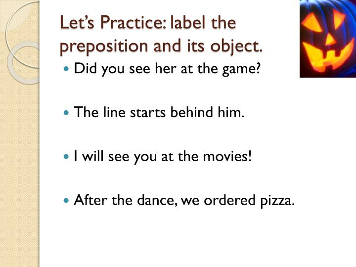 Let's Practice: label the