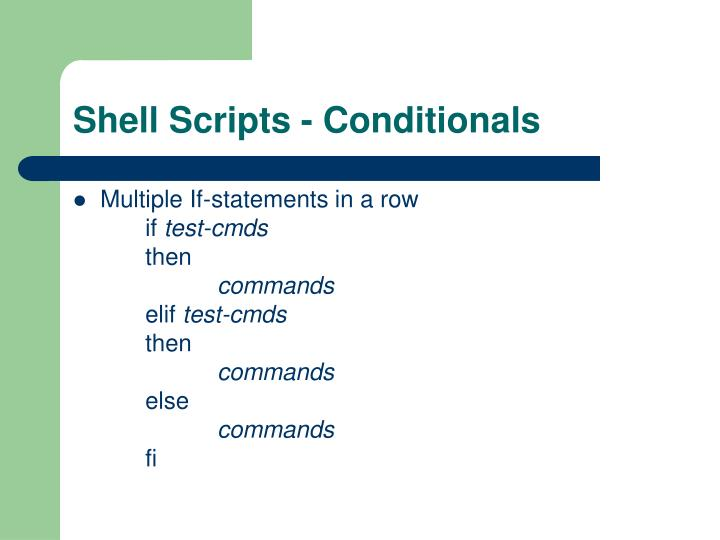 Shell Scripts - Conditionals