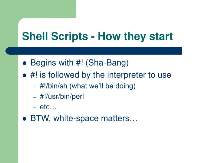 Shell Scripts - How they start