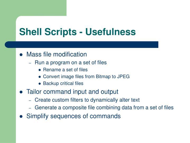 Shell scripts usefulness