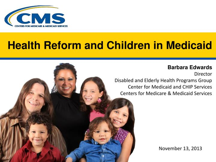 health reform and children in medicaid n.