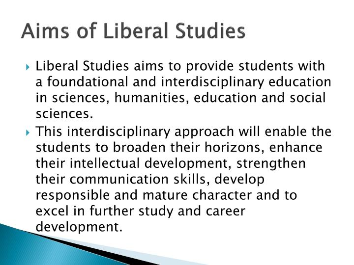 Aims of Liberal Studies