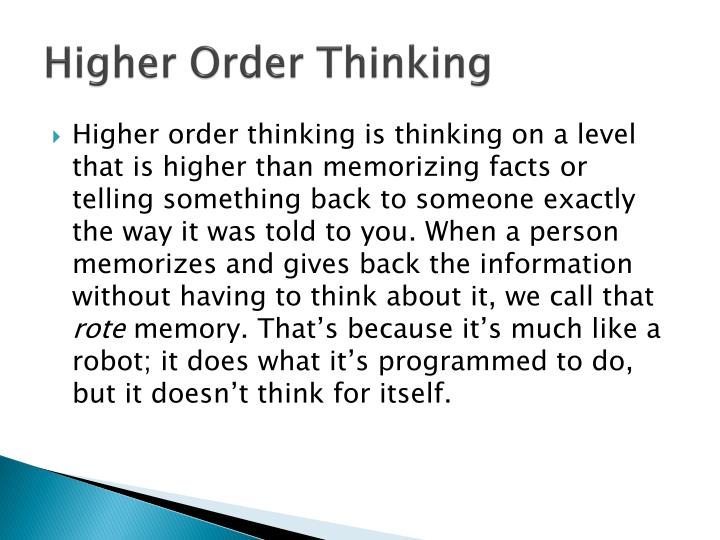Higher Order Thinking