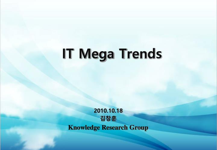 It mega trends