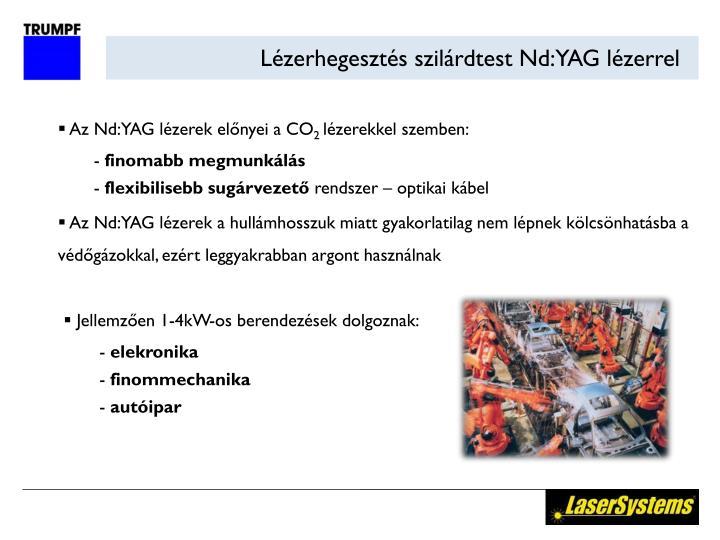 Lézerhegesztés szilárdtest Nd:YAG