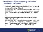 faa aeronautical center upcoming procurement opportunities continued1