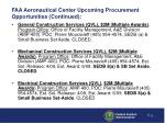 faa aeronautical center upcoming procurement opportunities continued2