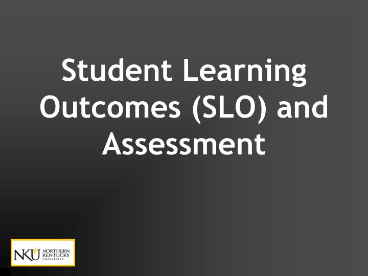 student learning outcomes slo and assessment n.