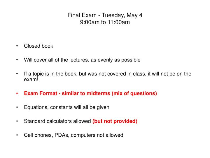 final exam tuesday may 4 9 00am to 11 00am n.
