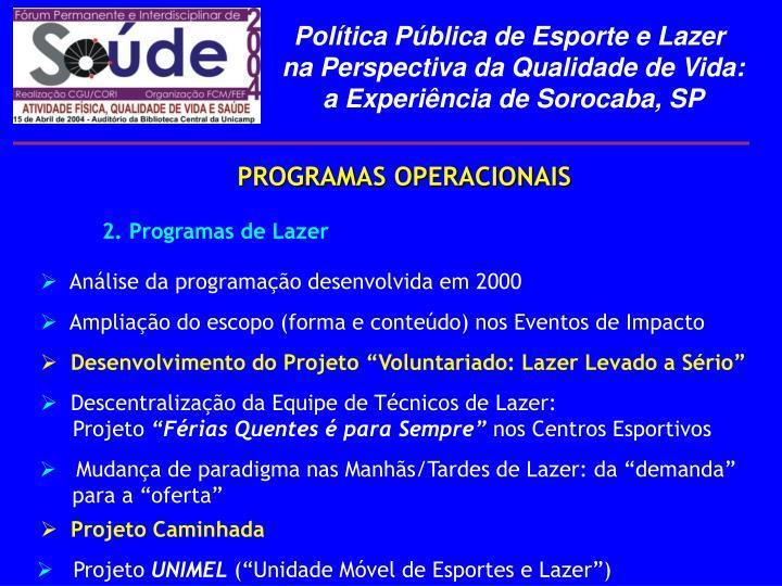 Análise da programação desenvolvida em 2000