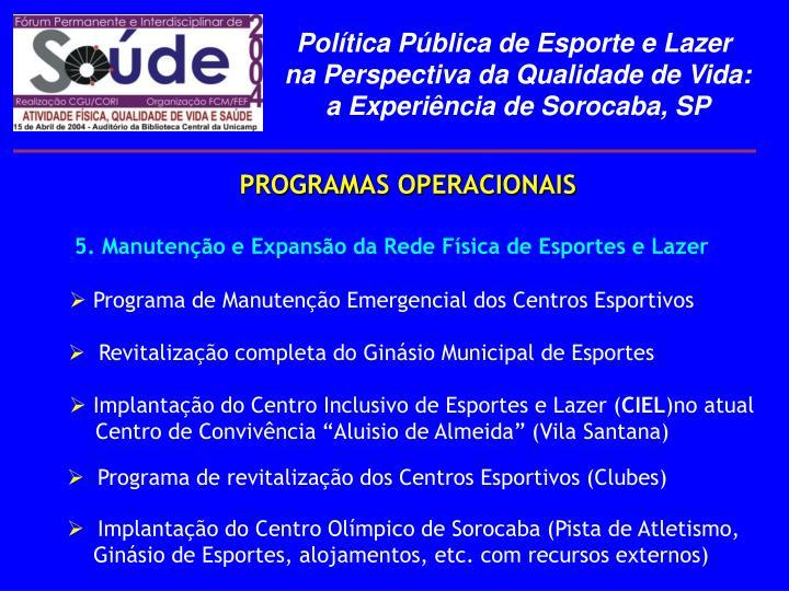 Programa de Manutenção Emergencial dos Centros Esportivos