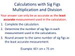 calculations with sig figs multiplication and division
