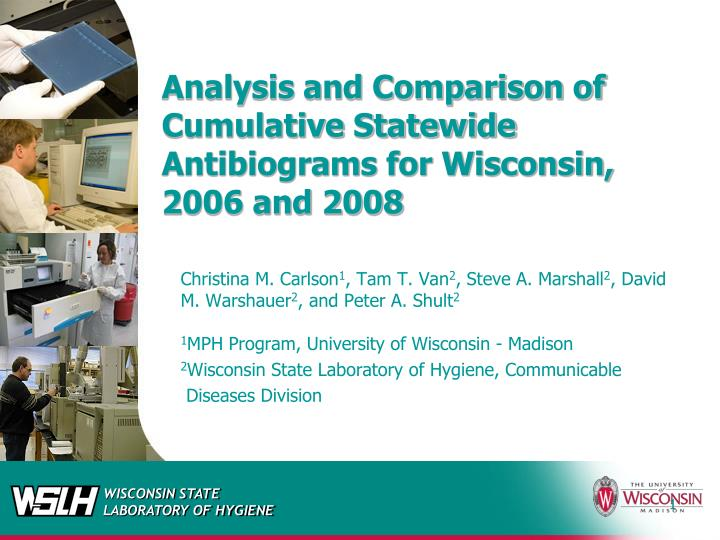 Analysis and comparison of cumulative statewide antibiograms for wisconsin 2006 and 2008