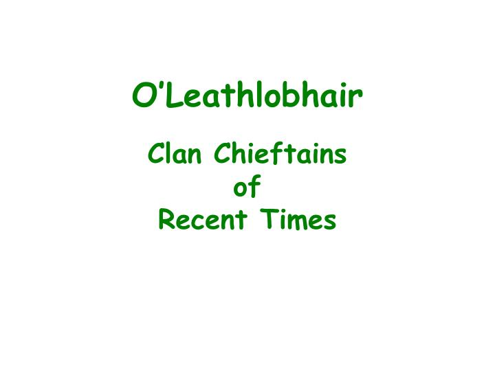 Clan chieftains of recent times