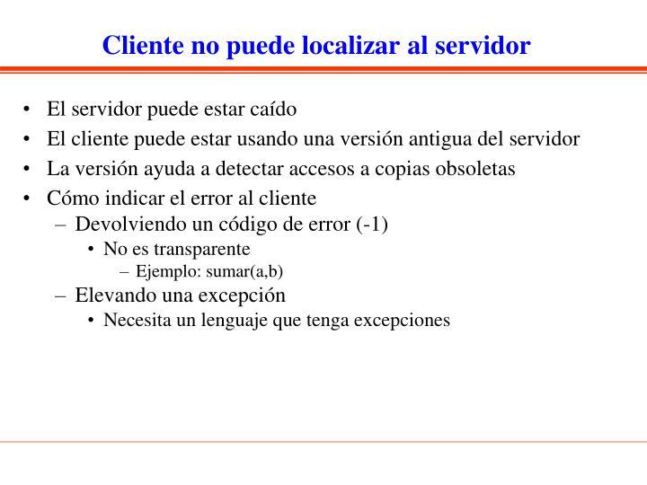Cliente no puede localizar al servidor