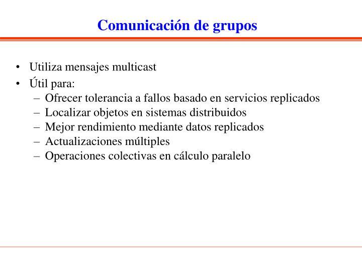 Comunicación de grupos
