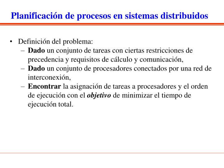 Planificación de procesos en sistemas distribuidos