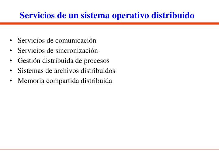 Servicios de un sistema operativo distribuido