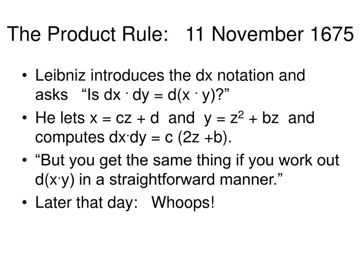 The Product Rule:   11 November 1675