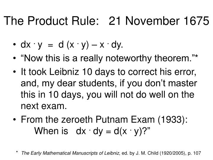 The Product Rule:   21 November 1675