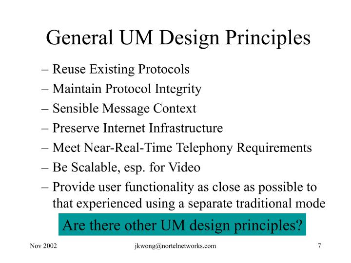 General UM Design Principles