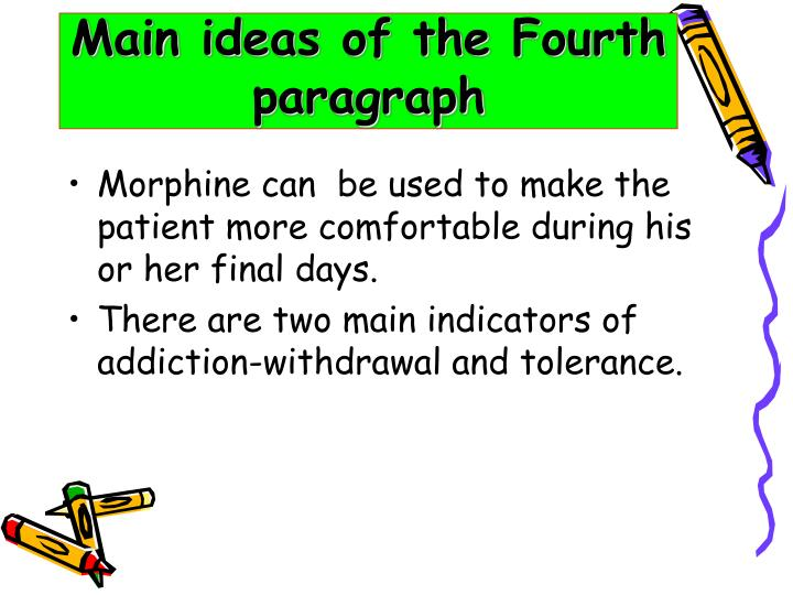 Main ideas of the Fourth paragraph