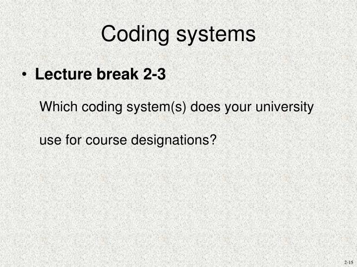 Coding systems
