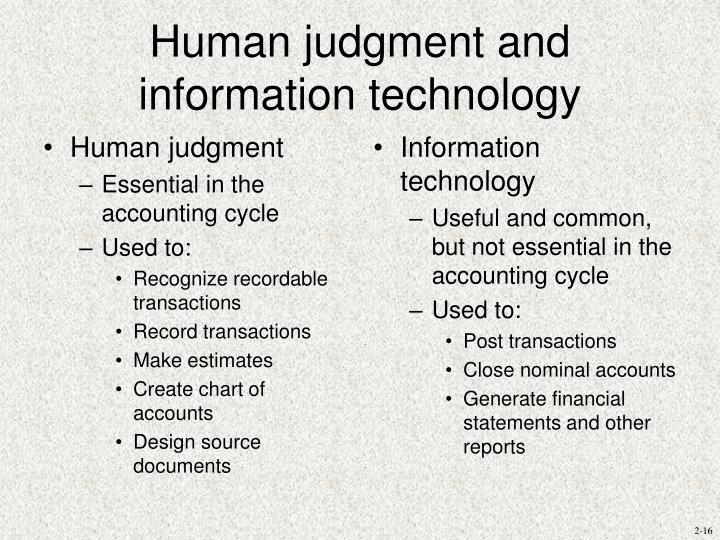 Human judgment and information technology