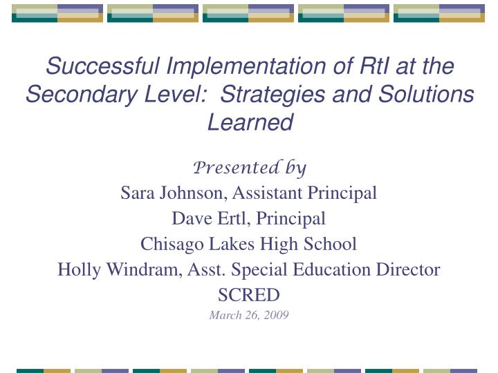 successful implementation of rti at the secondary level strategies and solutions learned n.