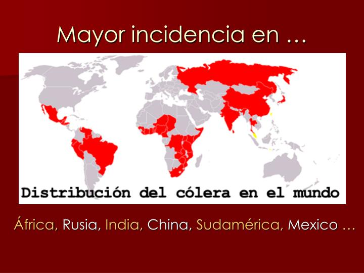 Mayor incidencia en …