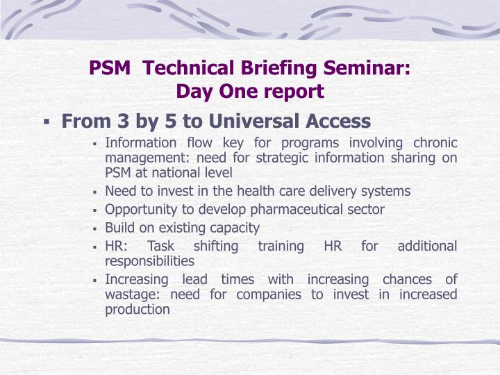 psm technical briefing seminar day one report n.