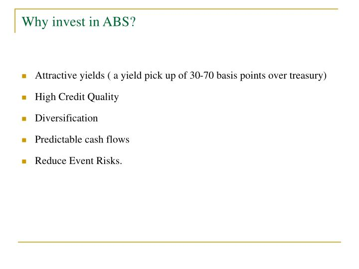 Why invest in ABS?