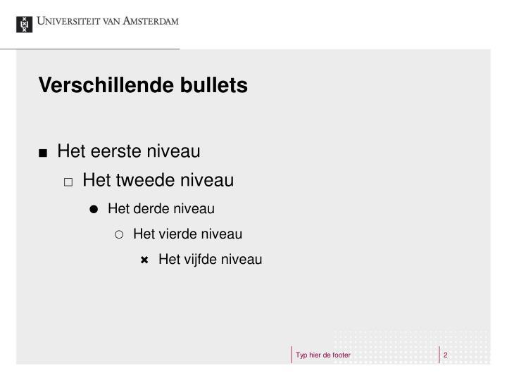 Verschillende bullets
