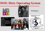 dos dirty operating system