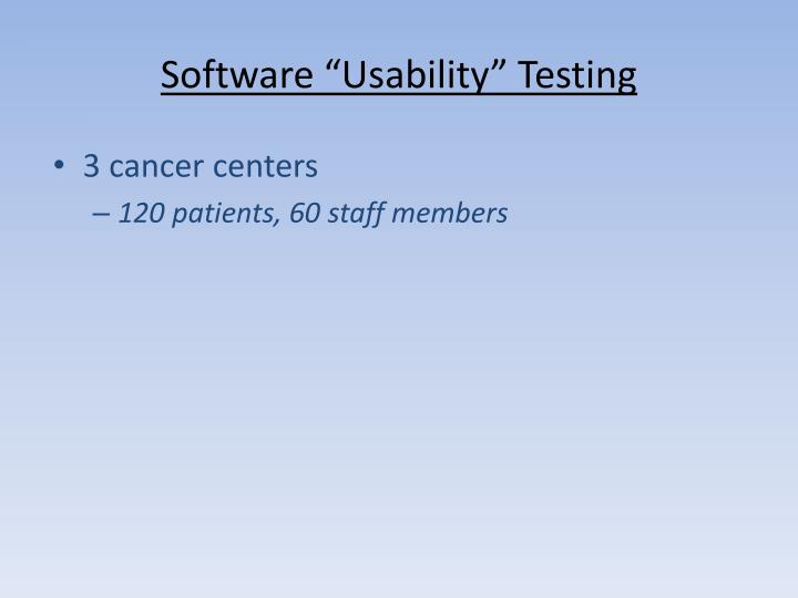 """Software """"Usability"""" Testing"""