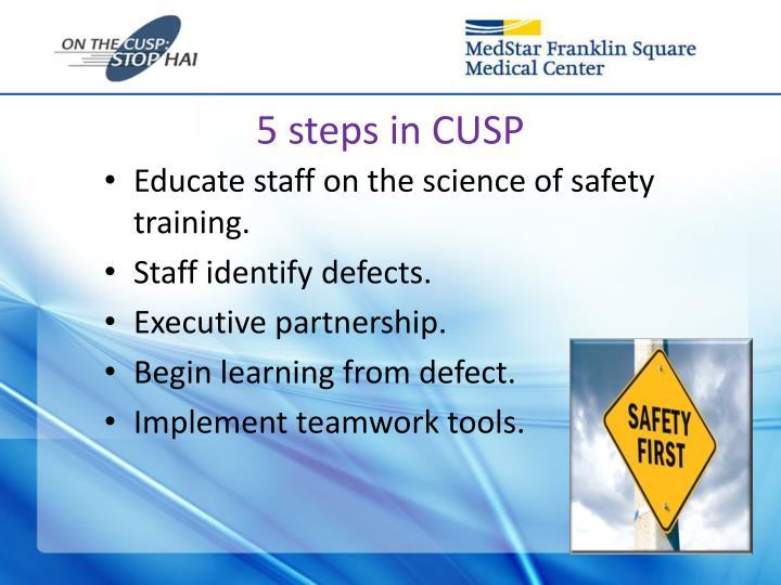 5 steps in CUSP