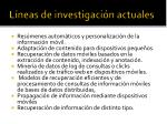 l neas de investigaci n actuales