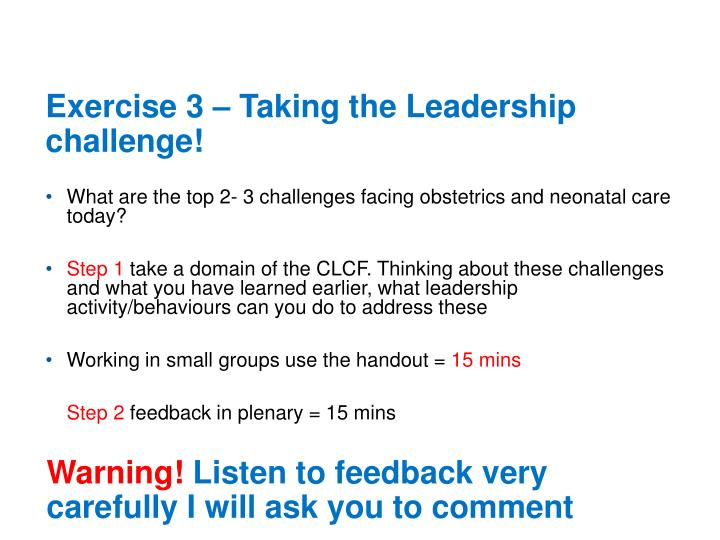 Exercise 3 – Taking the Leadership challenge!