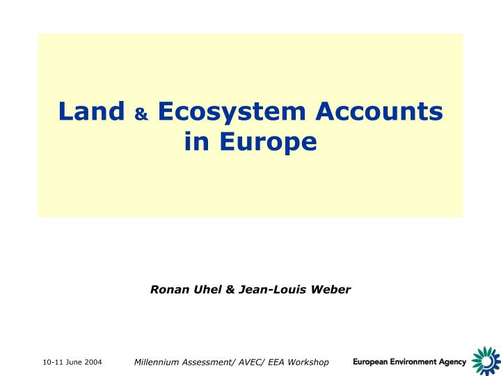land ecosystem accounts in europe n.