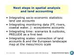 next steps in spatial analysis and land accounting