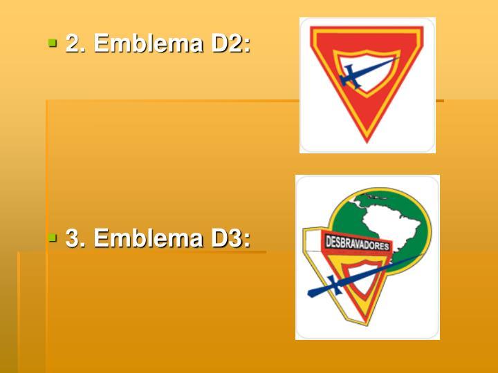 2. Emblema D2: