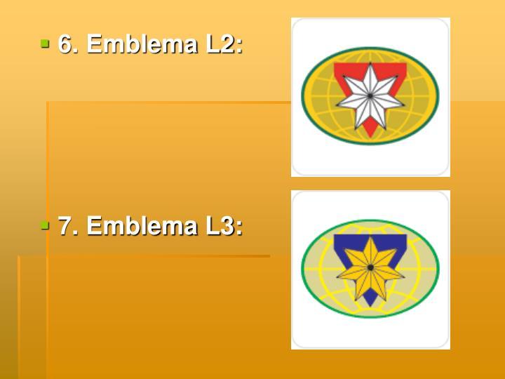 6. Emblema L2: