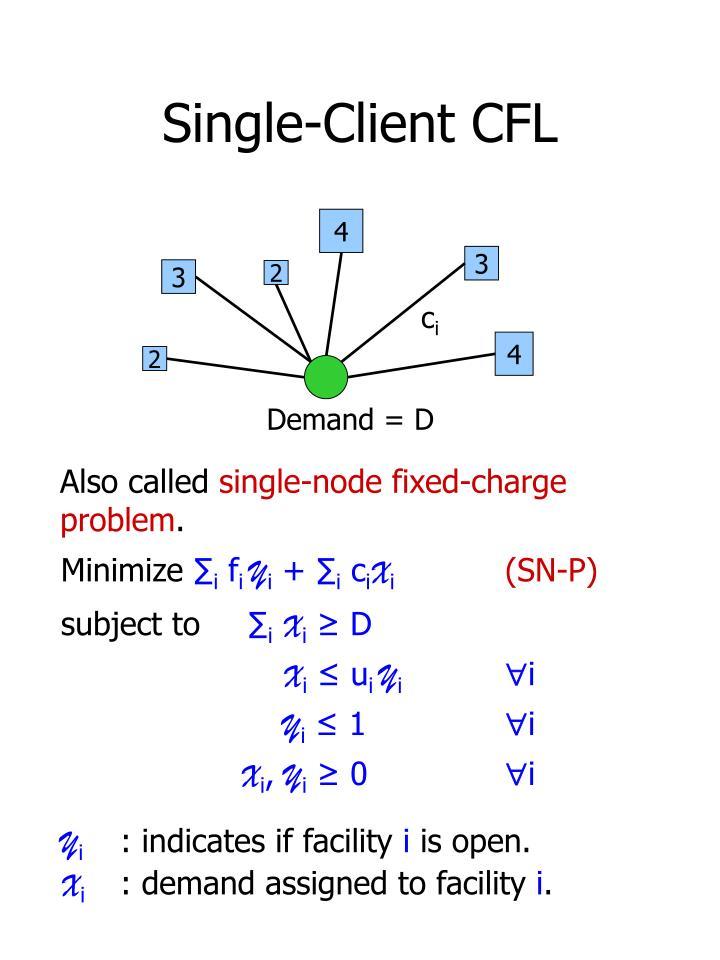 Single-Client CFL