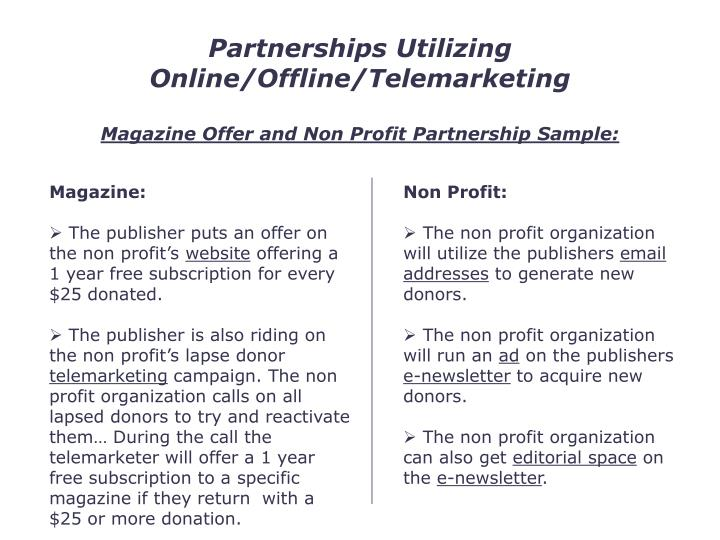 Partnerships Utilizing Online/Offline/Telemarketing