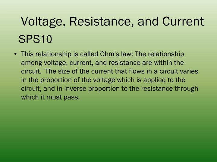 Voltage, Resistance, and Current