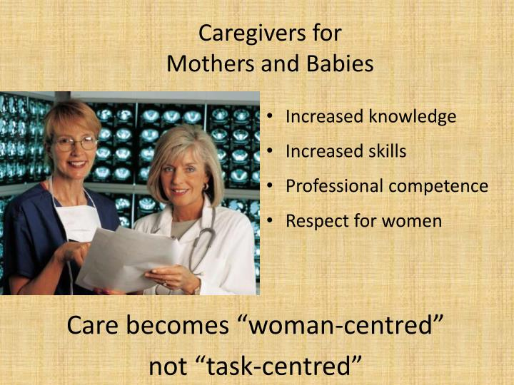 Caregivers for
