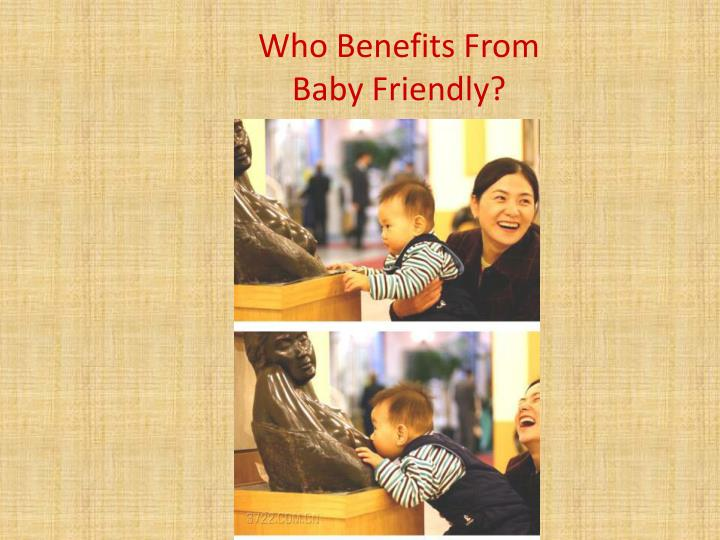 Who Benefits From