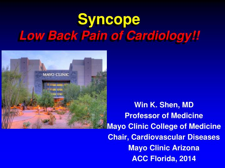 PPT - Syncope Low Back Pain of Cardiology!! PowerPoint
