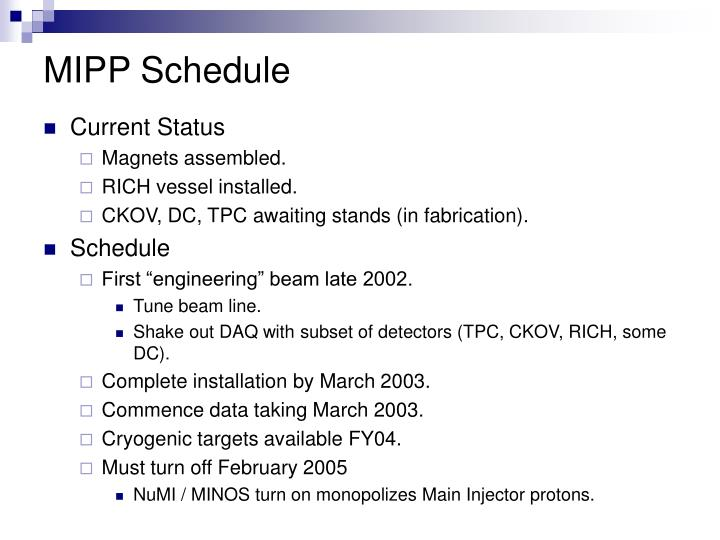 MIPP Schedule