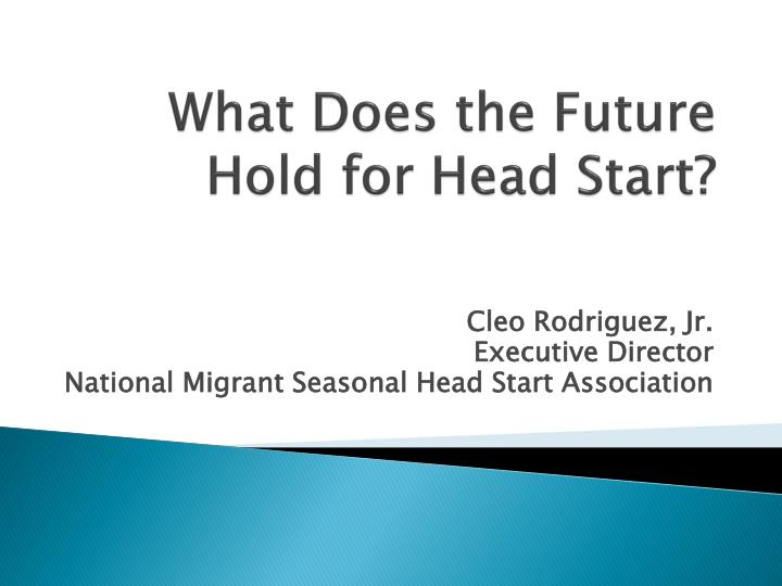 what does the future hold for head start n.